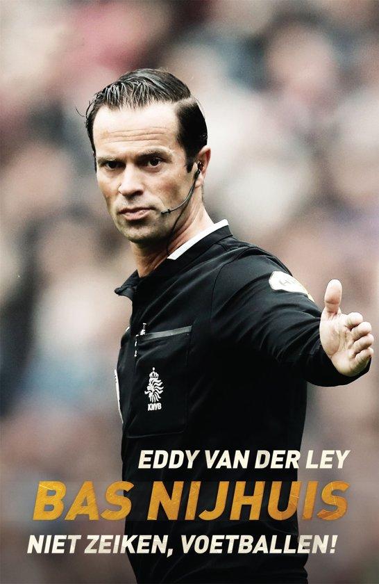Boek cover Bas Nijhuis van Eddy van der Ley (Onbekend)