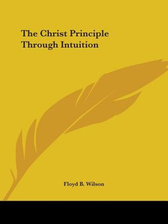 The Christ Principle Through Intuition