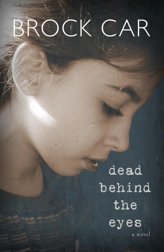 Dead Behind the Eyes