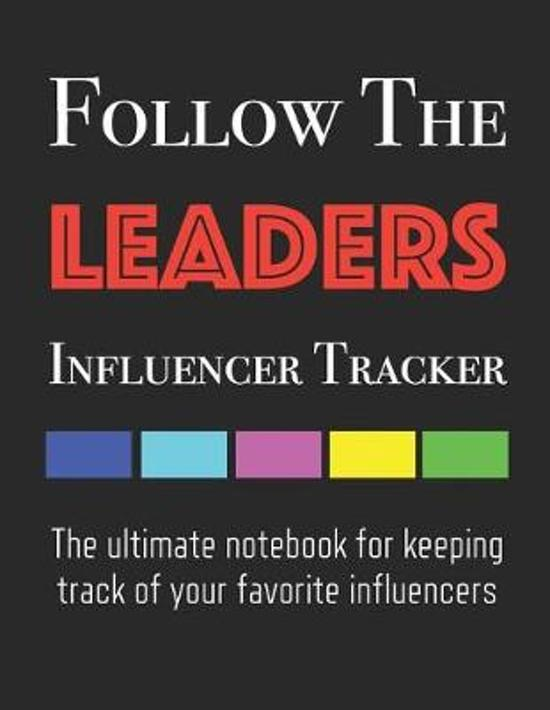 Follow the Leaders - Influencer Tracker