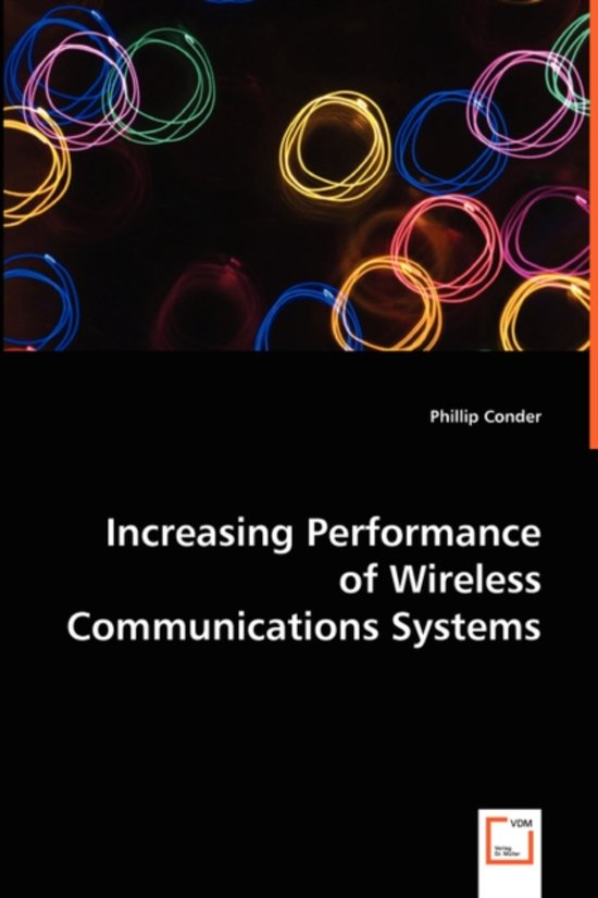 Increasing Performance of Wireless Communications Systems