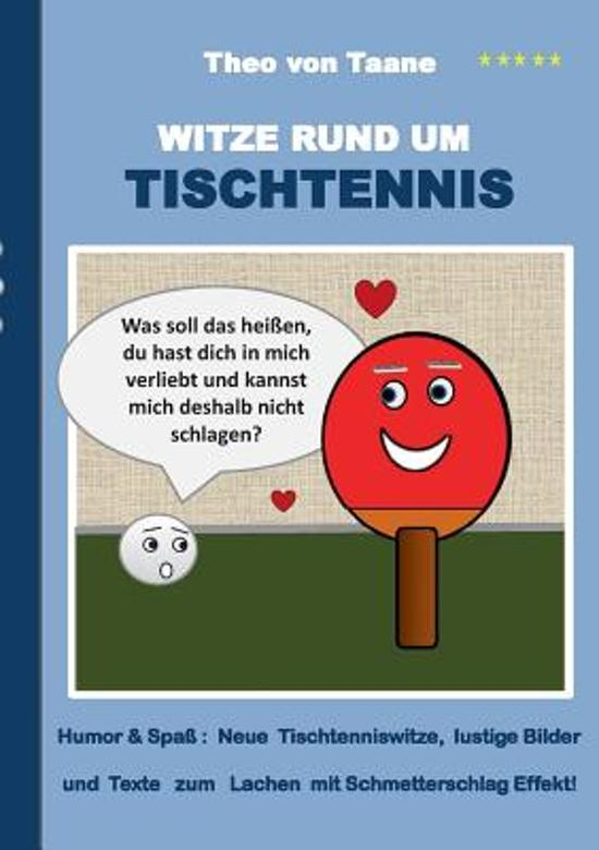 Bolcom Witze Rund Um Tischtennis Theo Von Taane 9783734731648