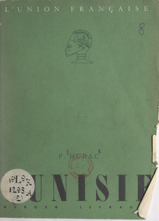 Boek cover Tunisie van Pierre Hubac (Onbekend)