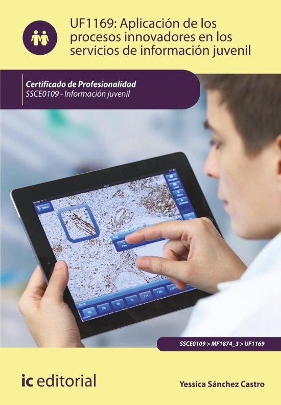 Aplicacion de los procesos innovadores en los servicios de informacion juvenil. SSCE0109