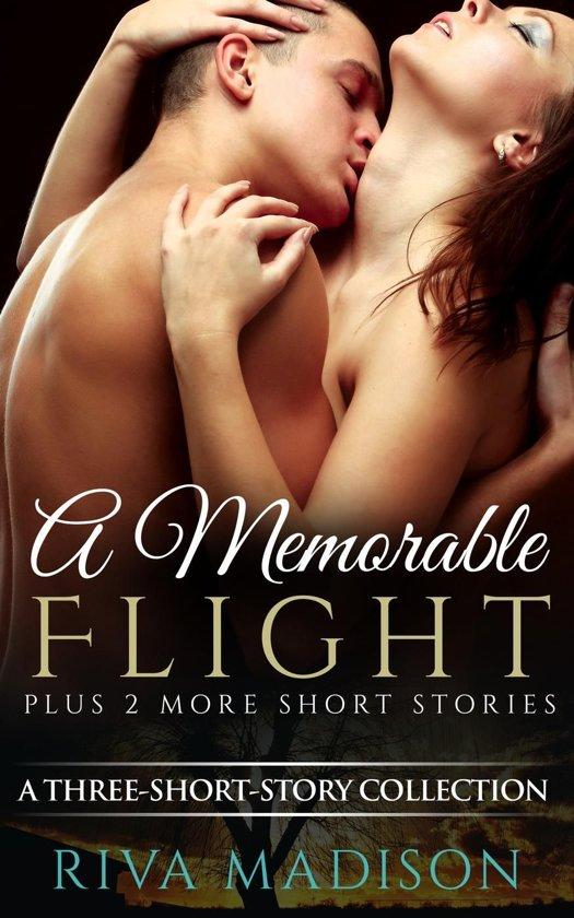 A Memorable Flight (+ 2 More Short Stories)