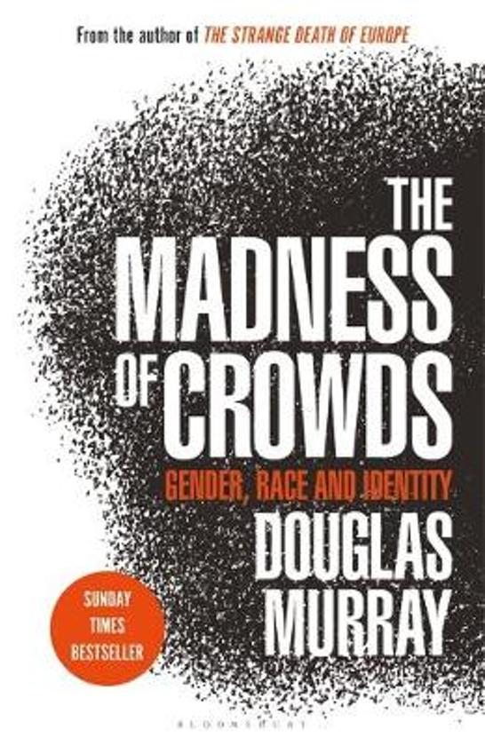 Boek cover The Madness of Crowds van Douglas Murray (Hardcover)