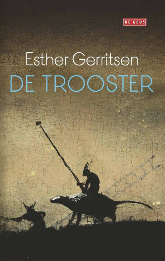 De trooster - Esther Gerritsen