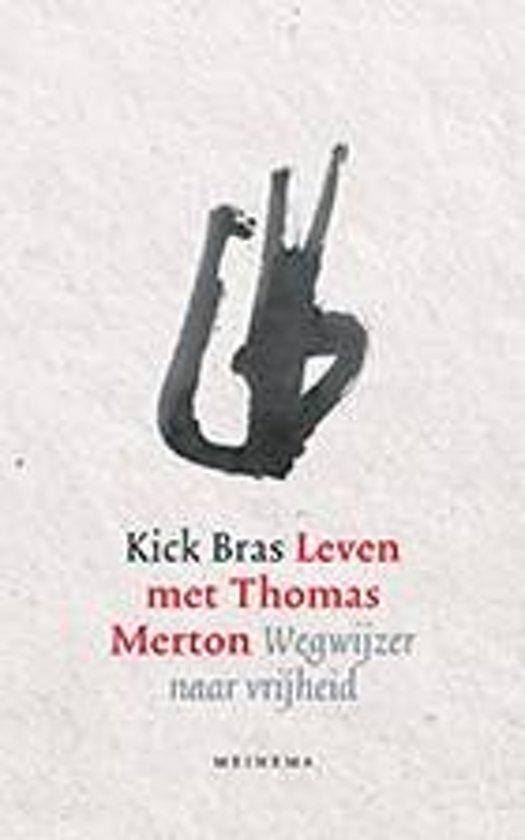 omslag van het boek Leven met Thomas Merton door Kick Bras