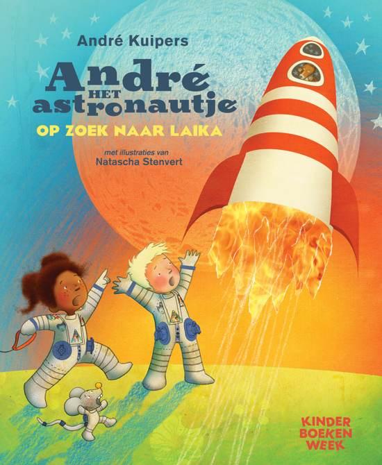 Boekomslag voor André het astronautje op zoek naar Laika