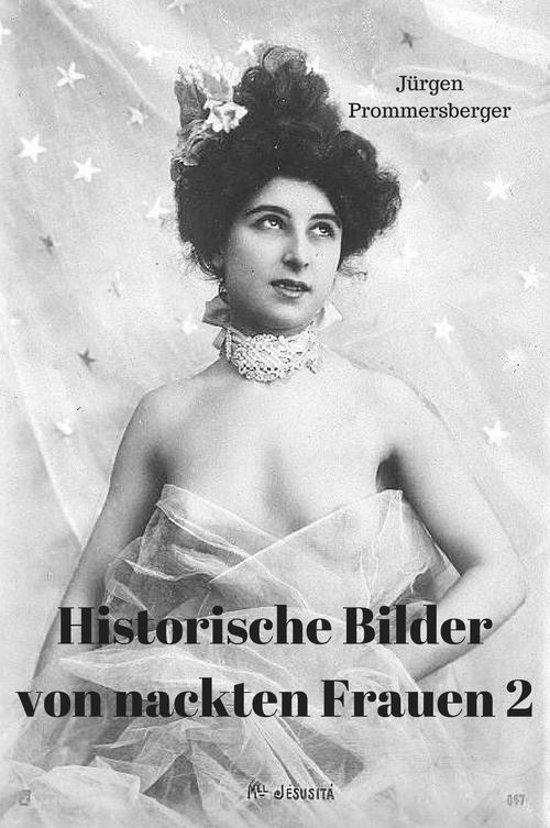 Bolcom Historische Bilder Von Nackten Frauen 2 Ebook Jurgen