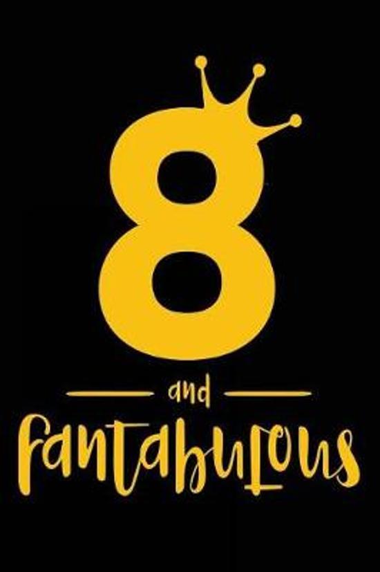 8 And Fantabulous