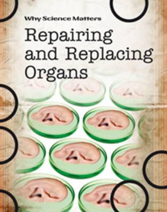 Repairing and Replacing Organs