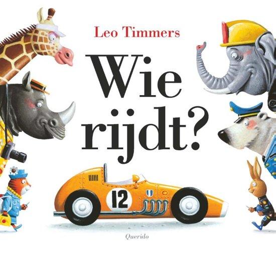 Boek cover Wie rijdt? van Leo Timmers (Paperback)