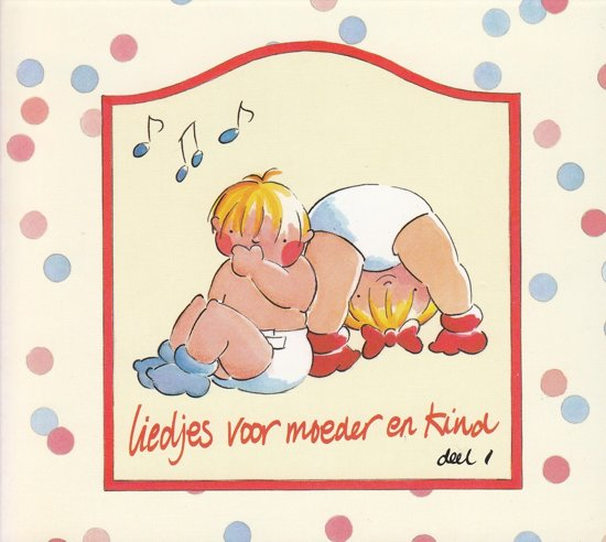 Liedjes Voor Moeder En Kind