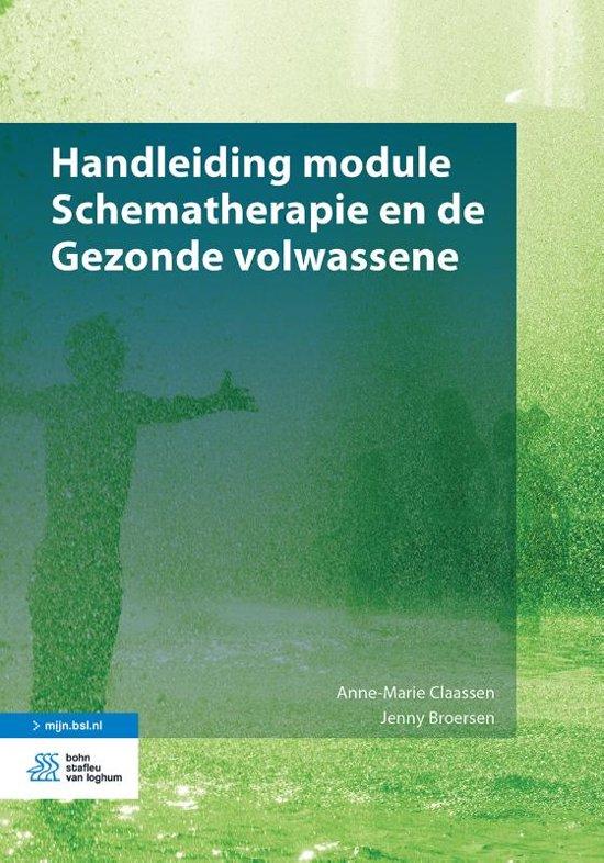 Boek cover Handleiding module Schematherapie en de Gezonde volwassene van Anne-Marie Claassen (Paperback)