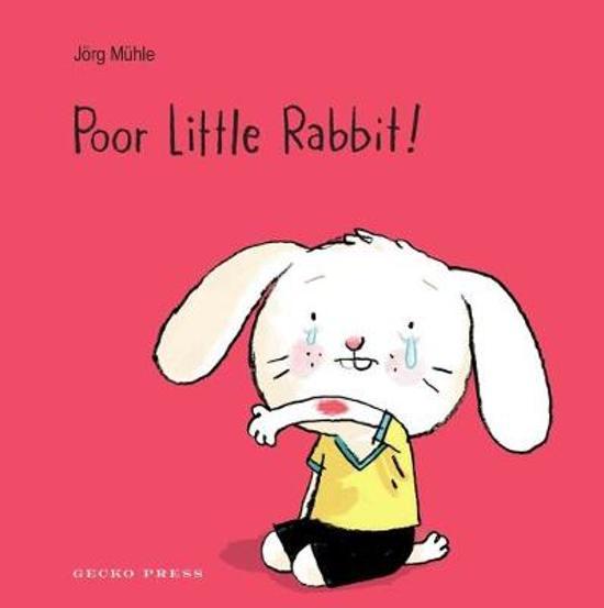 Boek cover Poor Little Rabbit! van Jorg Muhle (Onbekend)