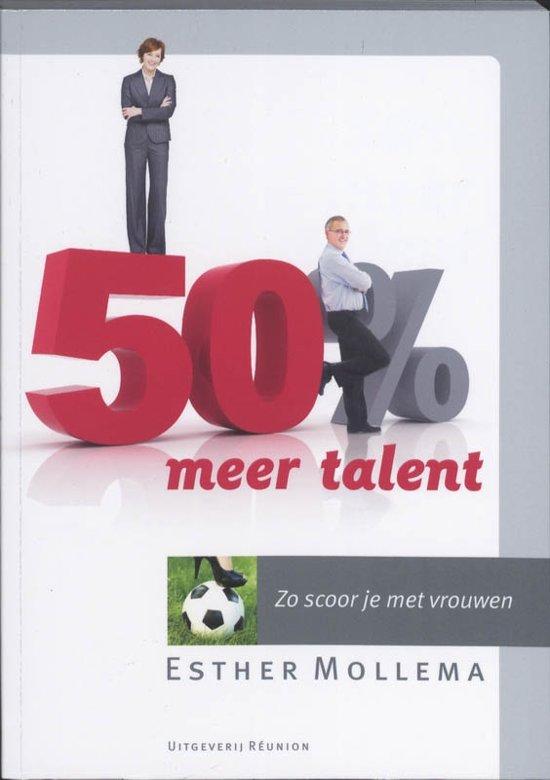 50 % meer talent