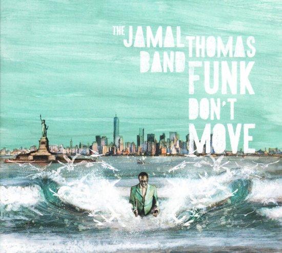 Funk Don'T Move