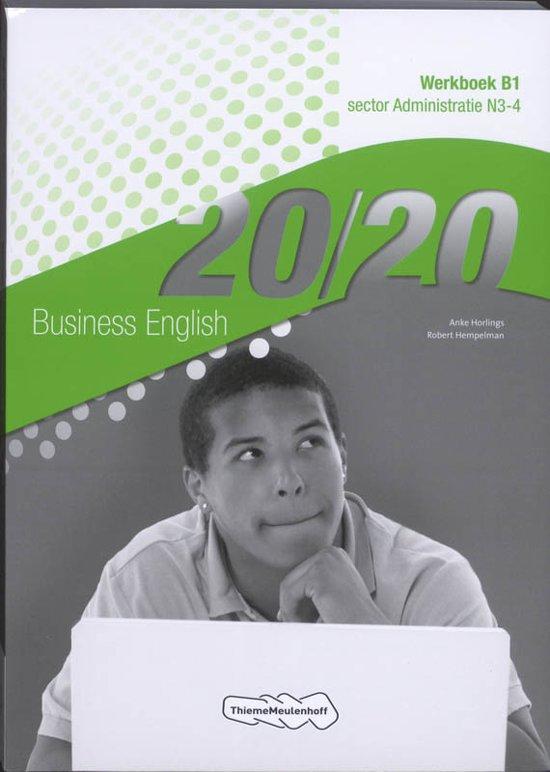 20 20 Business English Sector administratie N3 4 Werkboek B1