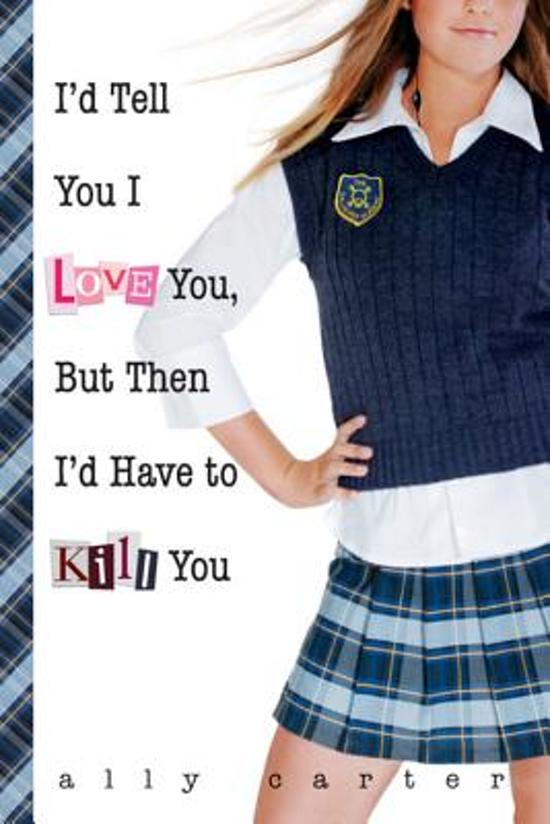Bol Com I D Tell You I Love You But Then I D Have To Kill You