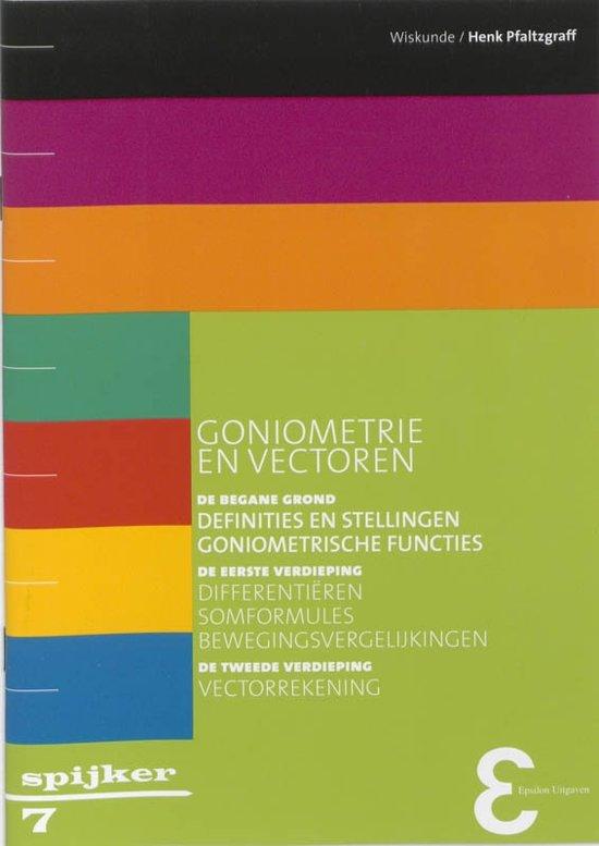 Boek cover Spijkerreeks 7 - Goniometrie en vectoren van Henk Pfaltzgraff (Paperback)