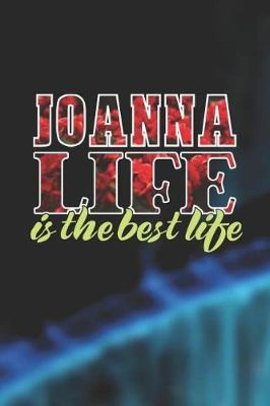 Joanna Life Is The Best Life