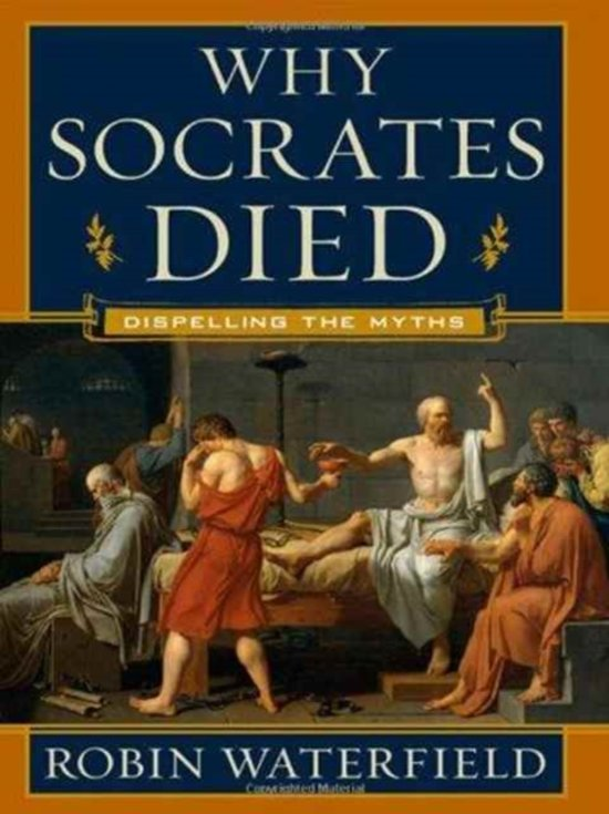 an analysis of robin waterfields why socrates died