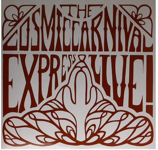The Cosmic Carnival Express - Live!