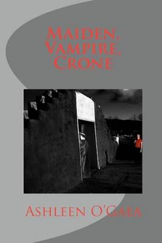 Maiden, Vampire, Crone