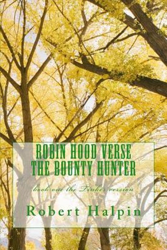 Robin Hood Verse the Bounty Hunter