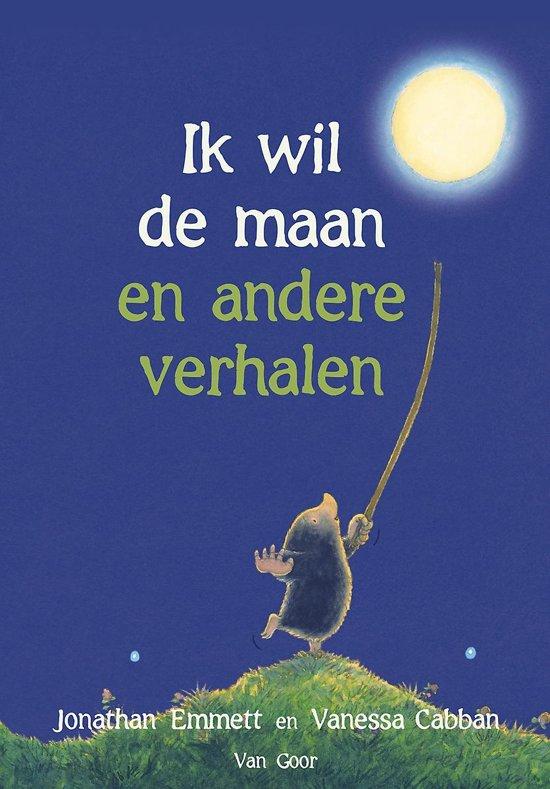 Boek cover Ik wil de maan en andere verhalen van Emmett, Jonathan / Cabban, Vanes (Hardcover)
