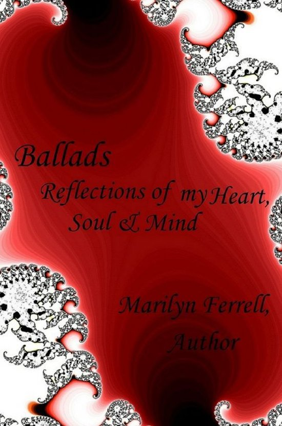 Ballads: Reflections from my Heart, Soul & Mind