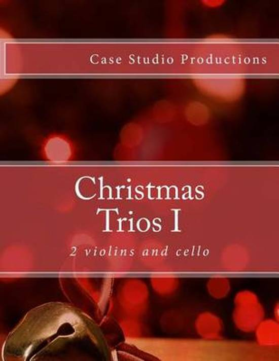 Christmas Trios I - 2 Violins and Cello