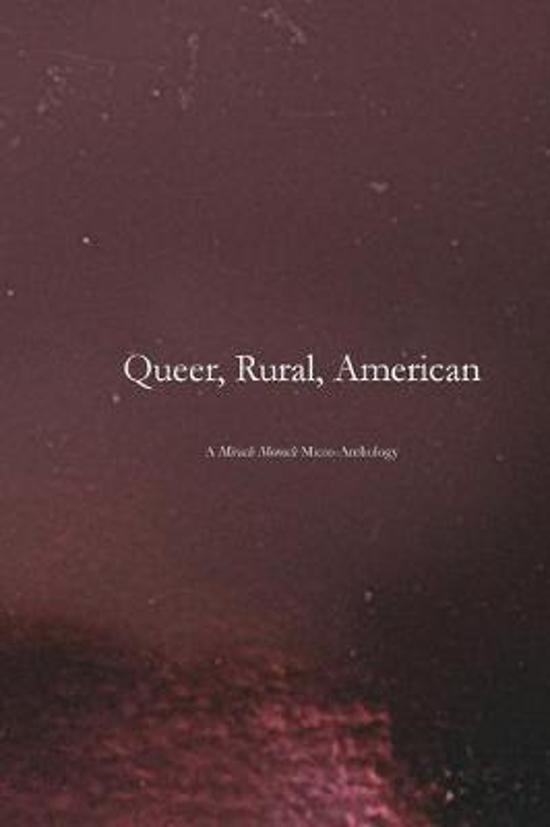 Queer, Rural, American