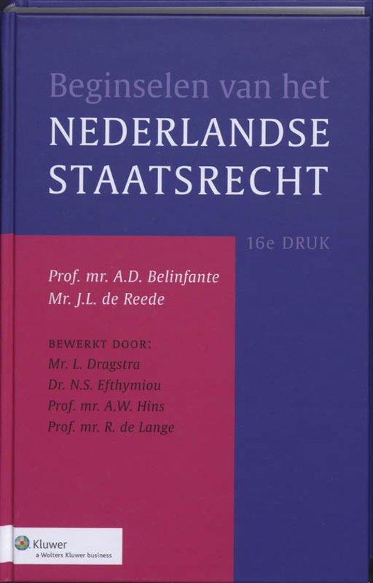 Boek cover Beginselen van het Nederlands staatsrecht / druk 16 van August David Belinfante (Hardcover)