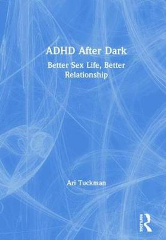 ADHD After Dark - Better Sex Life, Better Relationship