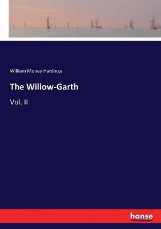 The Willow-Garth