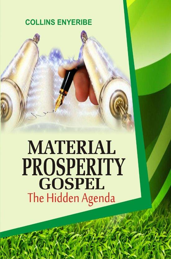 Material Prosperity Gospel: The Hidden Agenda