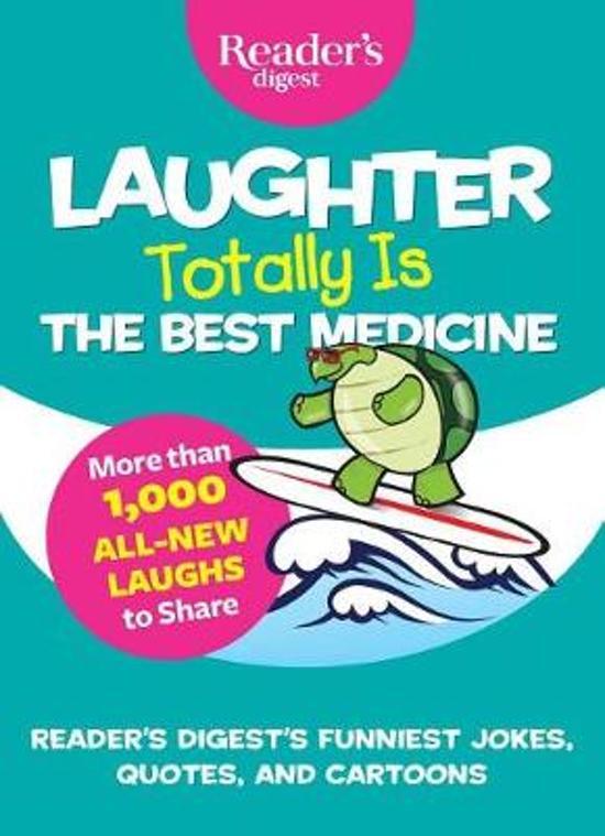 Bolcom Laughter Totally Is The Best Medicine 9781621454069 Boeken