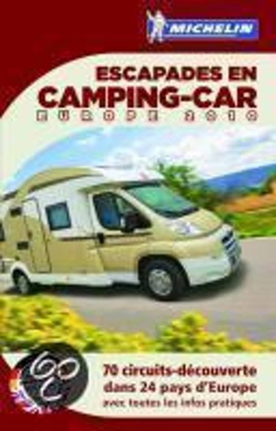 Escapades en Camping -car Europe 2010 - N.v.t. pdf epub