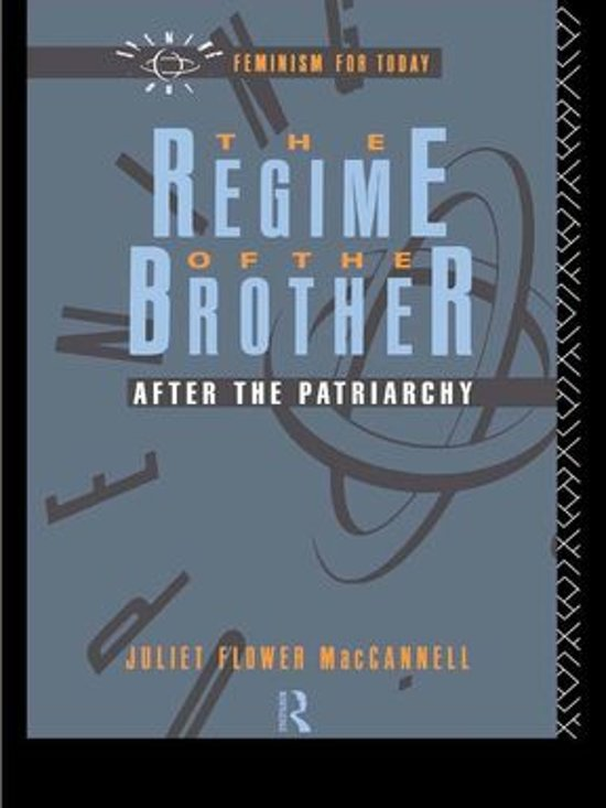 The Regime of the Brother