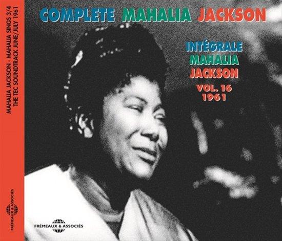 Integrale Vol. 16 - 1961 - Mahalia Sings Part 3
