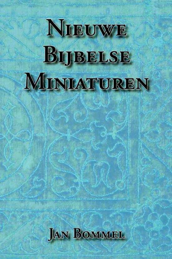 Nieuwe Bijbelse Miniaturen - Jan Bommel pdf epub