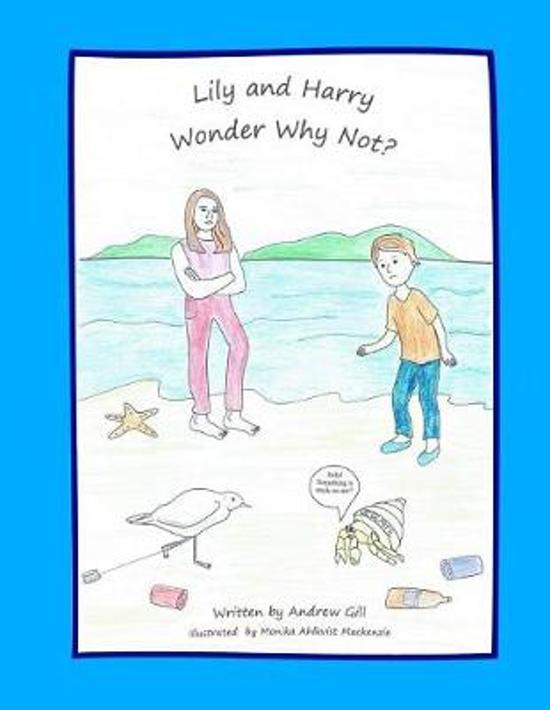 Lily and Harry Wonder Why Not ?