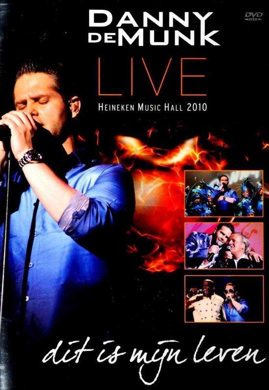 Danny De Munk - Dit Is Mijn Leven Live 2010