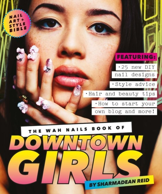 Bol The Wah Nails Book Of Downtown Girls 9781742705910