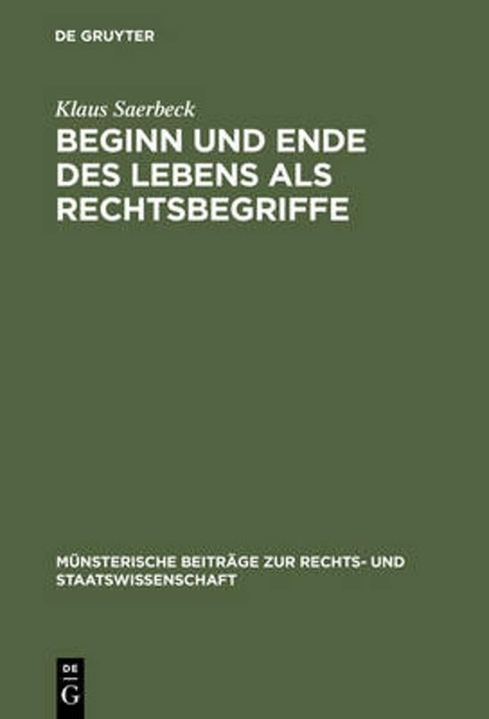Beginn Und Ende Des Lebens ALS Rechtsbegriffe