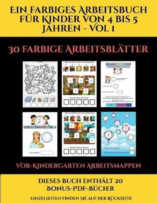 Vor-Kindergarten Arbeitsmappen (Ein Farbiges Arbeitsbuch Fur Kinder Von 4 Bis 5 Jahren - Vol 1)