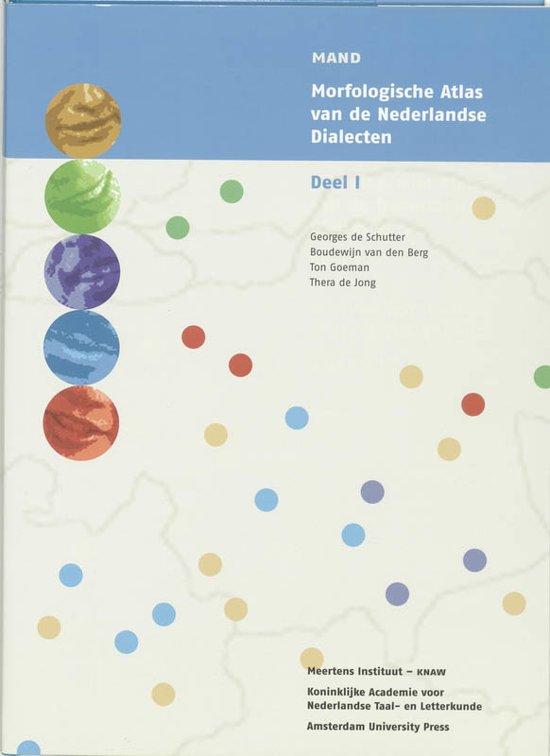 Morfologische Atlas van de Nederlandse Dialecten / I