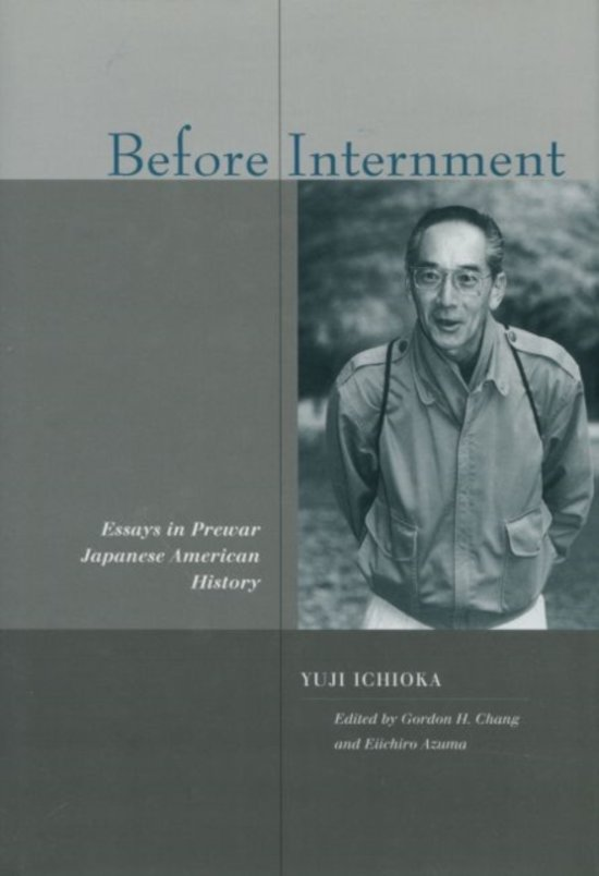 america american asian before essay history in internment japanese prewar The foremost authority on japanese-american history japanese-american attitudes toward japan's prewar expansionism before internment: essays by yuji.